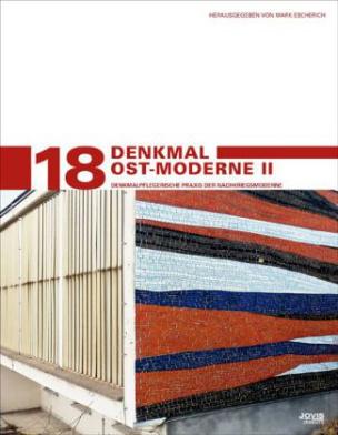 Denkmal Ost-Moderne. Bd.2