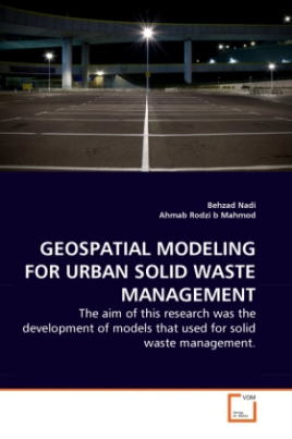 GEOSPATIAL MODELING FOR URBAN SOLID WASTE MANAGEMENT