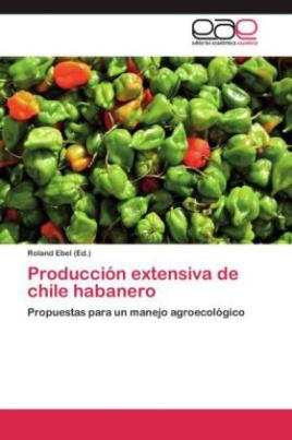 Producción extensiva de chile habanero