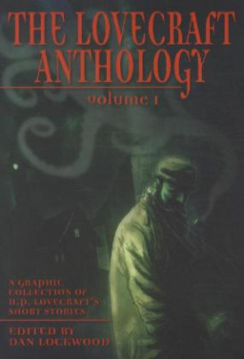 The Lovecraft Anthology. Vol.1