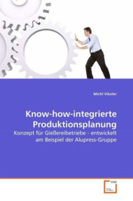 Know-how-integrierte Produktionsplanung