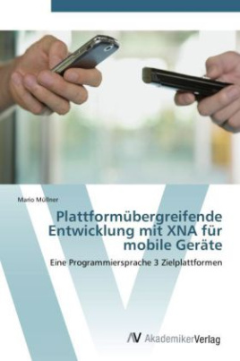 Plattformübergreifende Entwicklung mit XNA für mobile Geräte