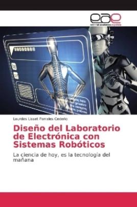 Diseño del Laboratorio de Electrónica con Sistemas Robóticos