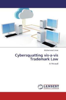 Cybersquatting vis-a-vis Trademark Law