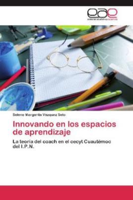 Innovando en los espacios de aprendizaje