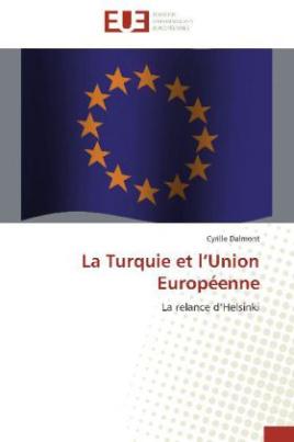 La Turquie et l Union Européenne