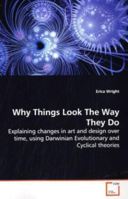 Why Things Look The Way They Do
