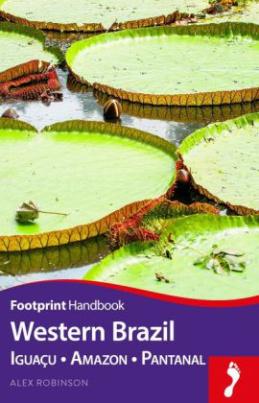 Footprint Handbook Western Brazil
