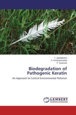 Biodegradation of Pathogenic Keratin
