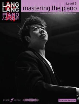 Mastering the piano, deutsche Ausgabe. Level.5