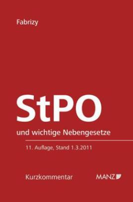 StPO und wichtige Nebengesetze, Kurzkommentar (f. Österreich)