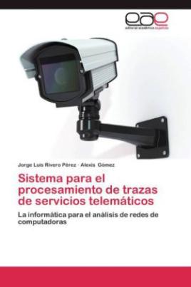 Sistema para el procesamiento de trazas de servicios telemáticos