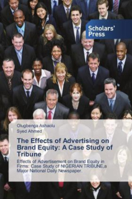 The Effects of Advertising on Brand Equity: A Case Study of Tribune