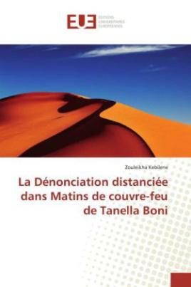 La Dénonciation distanciée dans Matins de couvre-feu de Tanella Boni