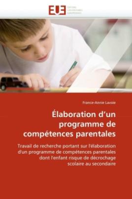 Élaboration d'un programme de compétences parentales