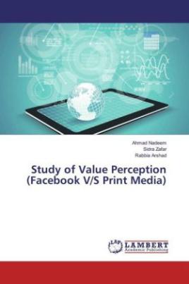 Study of Value Perception (Facebook V/S Print Media)