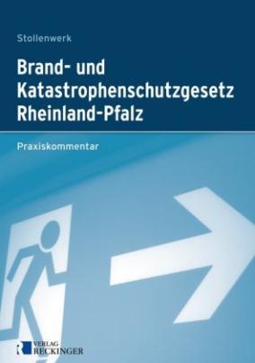 Brand- und Katastrophenschutzgesetz des Landes Rheinland-Pfalz (LBKG), Kommentar