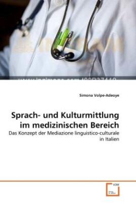Sprach- und Kulturmittlung im medizinischen Bereich