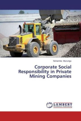 Corporate Social Responsibility in Private Mining Companies