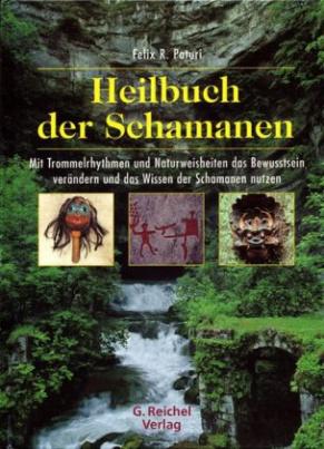 Heilbuch der Schamanen, m. Audio-CD