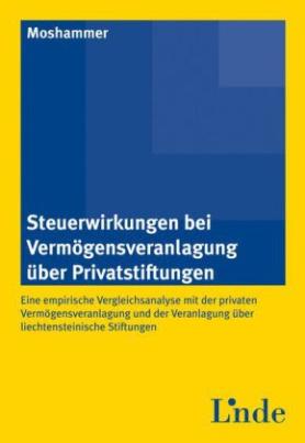 Steuerwirkungen bei Vermögensveranlagung über Privatstiftungen (f. Österreich)