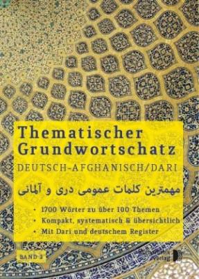 Thematischer Grundwortschatz Afghanisch/Dari - Deutsch. Bd.2