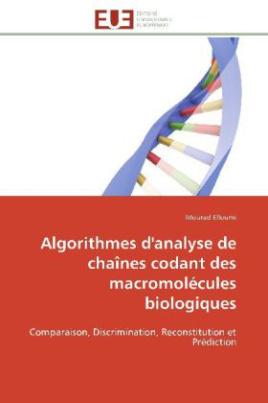 Algorithmes d'analyse de chaînes codant des macromolécules biologiques