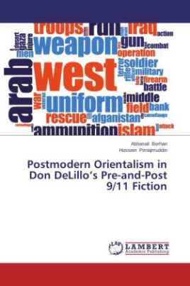 Postmodern Orientalism in Don DeLillo's Pre-and-Post 9/11 Fiction