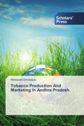 Tobacco Production And Marketing In Andhra Pradesh