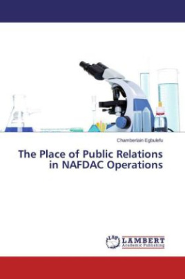The Place of Public Relations in NAFDAC Operations