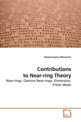 Contributions to Near-ring Theory
