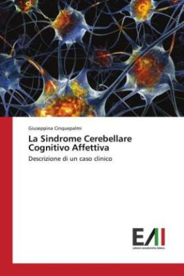 La Sindrome Cerebellare Cognitivo Affettiva