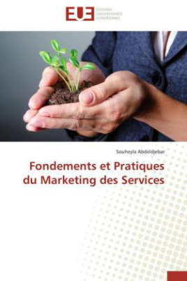 Fondements et Pratiques du Marketing des Services
