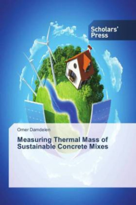 Measuring Thermal Mass of Sustainable Concrete Mixes