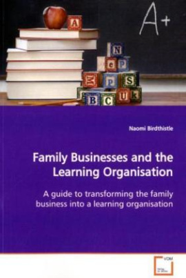Family Businesses and the Learning Organisation