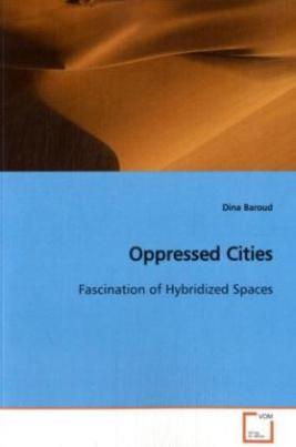 Oppressed Cities