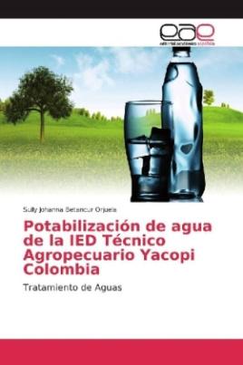 Potabilización de agua de la IED Técnico Agropecuario Yacopi Colombia