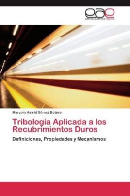 Tribología Aplicada a los Recubrimientos Duros