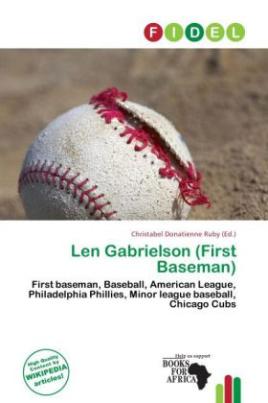 Len Gabrielson (First Baseman)