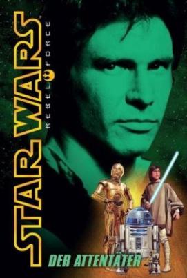 Star Wars, Rebel Force - Der Attentäter