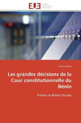 Les grandes décisions de la Cour constitutionnelle du Bénin