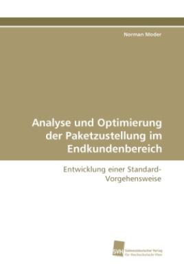 Analyse und Optimierung der Paketzustellung im Endkundenbereich