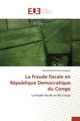 La fraude fiscale en République Democratique du Congo