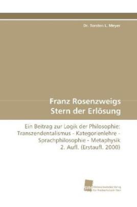 Franz Rosenzweigs Stern der Erlösung