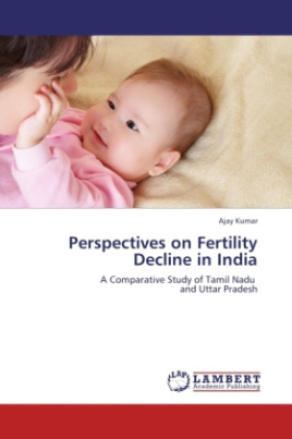 Perspectives on Fertility Decline in India