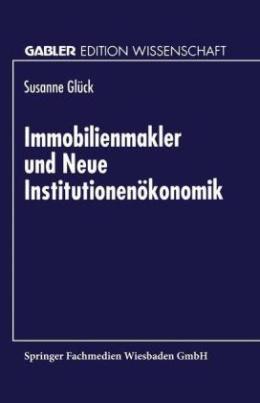 Immobilienmakler und Neue Institutionenökonomik