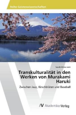 Transkulturalität in den Werken von Murakami Haruki