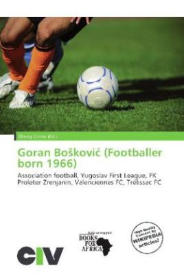 Goran Bo kovi  (Footballer born 1966)