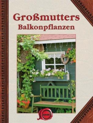 Großmutters Balkonpflanzen, Sonderausgabe