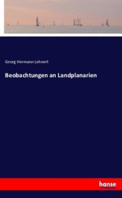 Beobachtungen an Landplanarien
